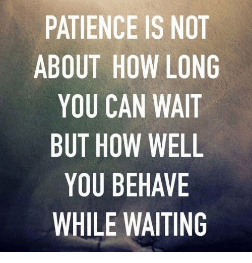 Are You Good At Being Patient?